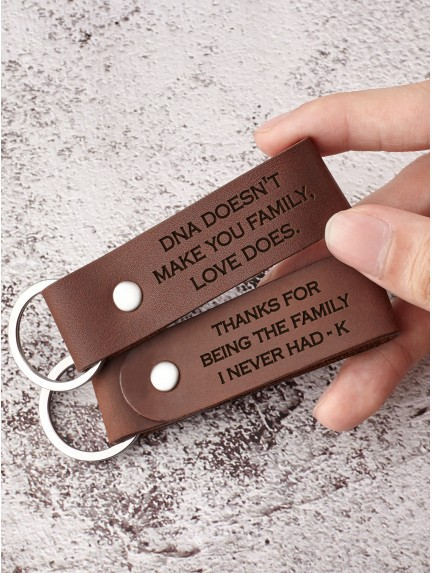 DNA Doesn't Make You Family, Love Does - Keychain For Stepdad and Stepson